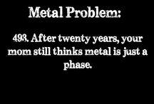 Metal Problem