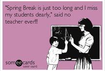 Lol teaching / by Jessica Lanham