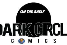 On The Shelf: Dark Circle Comics