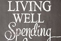 Frugal Living Done Well - Living Well Spending Less