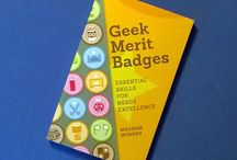Geek Merit Badges / Excerpts and illustrations from my book GEEK MERIT BADGES: ESSENTIAL SKILLS FOR NERDY EXCELLENCE. / by Murphypop
