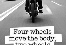 2 wheels / No need to summon the knowing, They are already by your side, No need to scream  your  passion  , They already  share your  fire ...