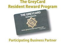 GreyCard Partners / Welcome to The GreyCard - our Resident Reward Program! The GreyCard Resident Discount Program is a resource exclusively for our residents to receive valuable deals, discounts and specials from a number of local and regional partners.  Residents can begin receiving their discounts by simply presenting The GreyCard to any participating business partner. ID may be required. Please note, The GreyCard is valid only at participating locations listed.