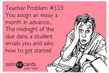 Teacher Problems / by Rory Jeanne