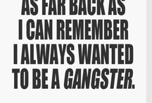 Gangster Quotes