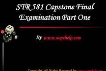 STR 581 Capstone Final Examination Part One Latest Tutorials