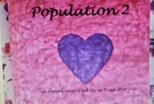 Love, Texas -- Population 2 / My first Christian contemporary romance novel.