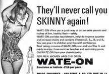 Weight: Vintage weight related ads / #Ads about #weight issues. At one time being #skinny was frowned upon. #vintage #weightloss #weightgain / by Iris S.S.