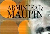 Armistead Maupin / Armistead Jones Maupin, Jr. (born May 13, 1944) is an American writer, best known for his Tales of the City series of novels, set in San Francisco.