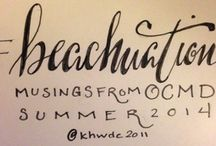 OCMD #Beachuations / Katherine Warminsky shares calligraphy musings and doodles inspired by the beach at Ocean City, Maryland