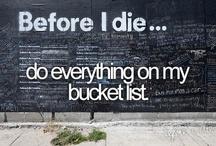 Bucket List / by Lisa Kieffer