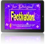Factivation!® Resources / Get Factivated- Resources for ensuring Math fact fluency while addressing CCSS Math standards!
