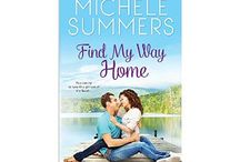 FIND MY WAY HOME / by Michele Summers