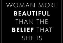 Believe in Yourself, Woman - and Love It