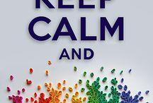 keep kalm and....