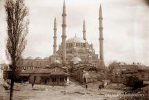 Edirne  / Yaşadığım güzel şehrim