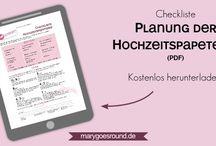 Hochzeitsplanung (Tipps, Checklisten, Mustertexte ...) / Tipps & Tricks, die dir die Hochzeitsplanung erleichtern!