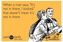 Funny...and true / by Eva Briscoe