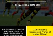 Pierre-Emerick Aubameyang / Facts about Aubameyang
