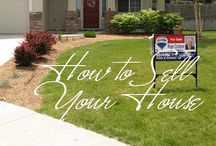 Selling/Staging a house / by Christa Garrett-Weber