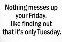 *Days - Tuesday