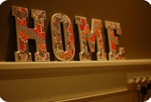 For the Home / by Malissa Sprouse