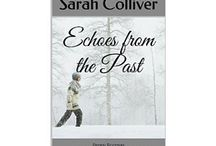 Echoes from the Past - visual blurb / A visual blurb for book one in the Peggy Rodman series, by author Sarah Colliver. www.sarahcolliver.com