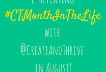 Create & Thrive: CTMonthInTheLife challenge