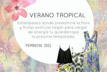Verano Tropical / Primavera 2015 / Tendencia Colección Primavera-Verano 2015