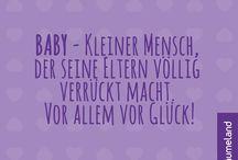 Baby Zitate und Sprüche / Zitate zum Thema Baby, Geburt, Schwangerschaft, Eltern und Träumeland.