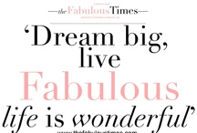 Fabulous Quotes / fabulous, quotes, positive, lifestyle The Fabulous Times