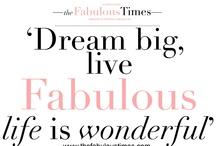 Fabulous Quotes / fabulous, quotes, positive, lifestyle The Fabulous Times