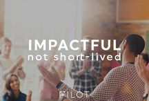 PILOT Principles / Eight things that set PILOT (and our customers) apart from the rest. Learn more at www.pilot.coach.