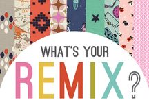 What's Your REMIX?