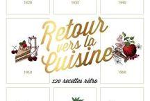 Conseils Cuisine / Pratique / Les livres de cuisine ou autres livres pratiques que nous avons aimés...