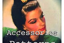 Accessories Pattern 1940 & Before / Sewing / by Alison Beiko