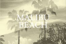 malibu beach / Left on Houston's Spring 2 collection inspiration  / by Left on Houston