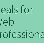 Deals websites for web designers and web developers / List of websites which offer deals for web professionals like graphics and web designers and developers.