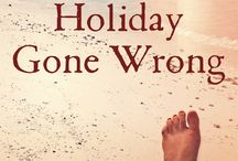 Holiday Gone Wrong - Free Short Story