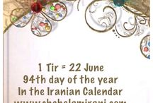 1 Tir = 22 June / 94th day of the year In the Iranian Calendar www.chehelamirani.com
