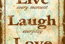 Live, laugh and love