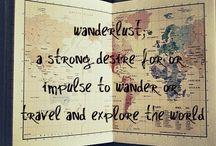Let's go! / Wanderlusting...