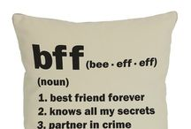 BFF / Best Friends Forever. Just things to do with friendship :)