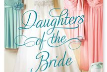 """""""Daughters of the Bride"""" / """"Daughters of the Bride,"""" a fun new book by Susan Mallery featuring a cameo by Middle Sister Drama Queen Pinot Grigio!"""