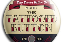 """Pinback Project """"The Tattooed Button"""" Inspiration"""