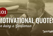 Motivational Quotes for Men / A collection of motivational quotes every man should know.
