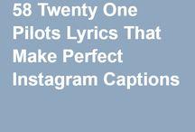 58 Twenty One Pilots Lyrics