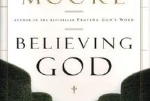 Believing God/Beth Moore