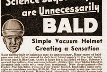 Vintage baldness Ads / A selection of baldness and hair loss cures and treatments for days gone by, showing that snake oil sales men were just as creative then as they are now.