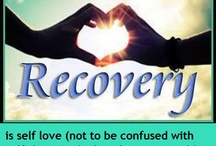 """Recovery"" / 22 years,and counting... / by Cherie Byrnes"